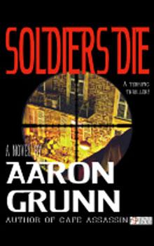 Aaron Grunn Soldiers Die