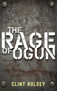 Clint Hulsey Rage of Ogun