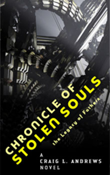 Craig L Andrews Chronicle of Stolen Souls