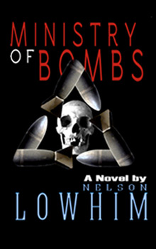 Nelson Lowhim Ministry of Bombs