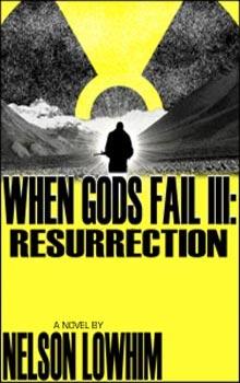 Nelson Lowhim When Gods Fail 3