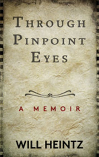 Will Heintz Through Pinpoint Eyes