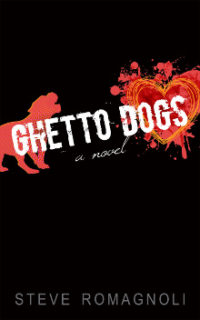 Steve Romagnoli Ghetto Dogs
