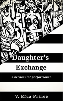 Daughter's Exchange: a vernacular performance